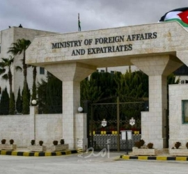 الخارجية الأردنية: سلمنا السفارة الفلسطينية وثائق تثبت حقوق سكان الشيخ جراح بالقدس
