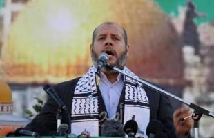 الحية: المصلحة الوطنية تتطلب حكومة وحدة في الضفة وغزة والمنظمة تتفرغ للشأن السياسي والمقاومة