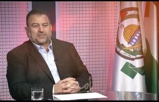 العاروري: تفاهم حماس وفتح يسهل التفاهم الوطني الشامل .. وبدأنا في ترتيب قيادة ميدانية