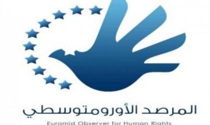 الأورومتوسطي: رفض إسرائيل التعاون مع الجنائية الدولية اعتراف غير مباشر بارتكابها جرائم حرب